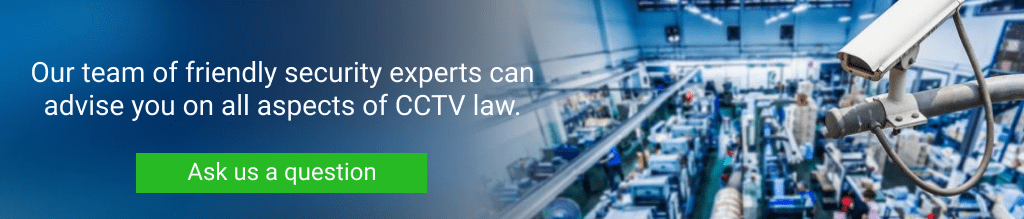 Our team can guide you on the laws of CCTV in the workplace